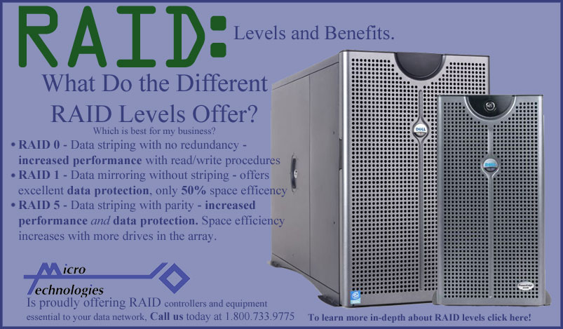 Micro Technologies Offers RAID systems. Click here to learn more!